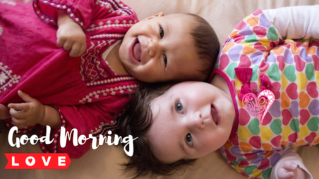 Two Beautiful girl Baby Good Morning Images