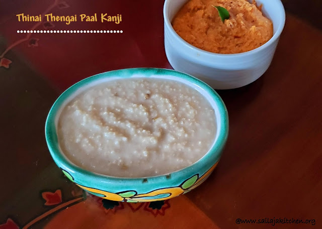 images of Thinai Thengai Paal Kanji / Millets Coconut Milk Porridge / Millets Recipes