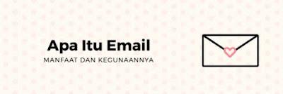 Email dan manfaatnya