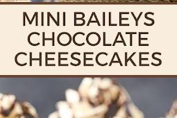 Mini Baileys Chocolate Cheesecakes