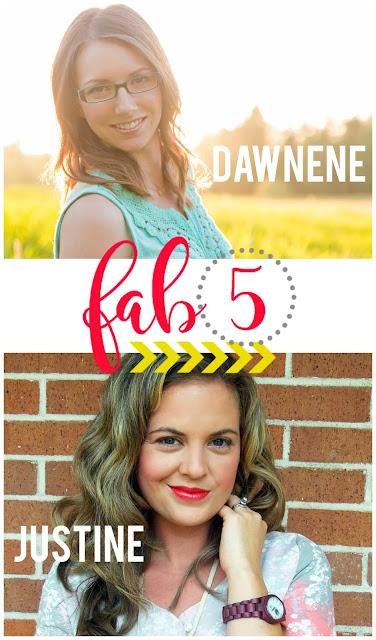 Fab 5: Dawnene and Justine