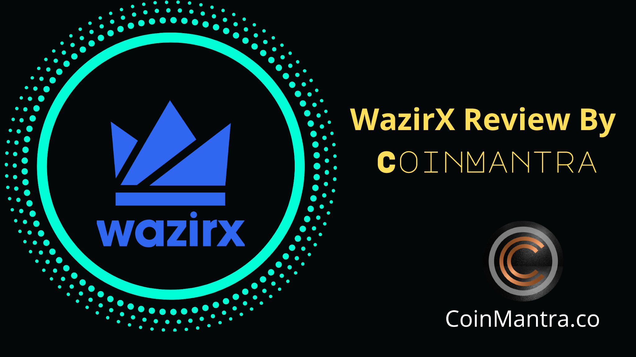 Everything You Should Know about WazirX Crypto Exchange By CoinMantra