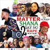 [Mixtape] DJ HIDEE MATTER SHANA SAY NO TO RAPE MIXTAPE