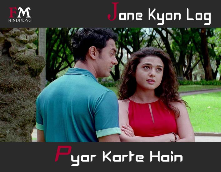 Jane-Kyon-Log-Pyar-Karte-Hain-Dil-Chahta-Hai-(2001)