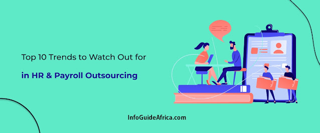 Top 10 Trends to Watch Out for HR & Payroll Outsourcing