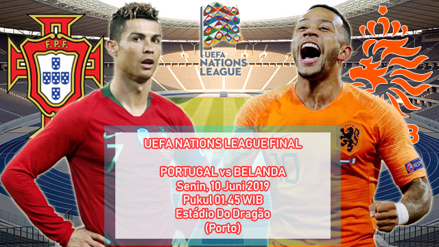 Prediksi Final UEFA Nations League Portugal vs Belanda (10 Juni 2019)