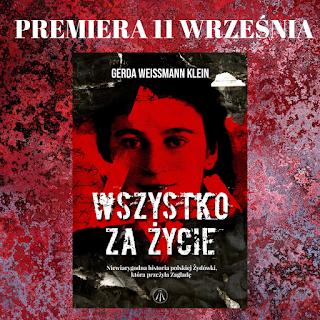 Wszystko za życie - Weissmann-Klein Gerda - Fragment powieści