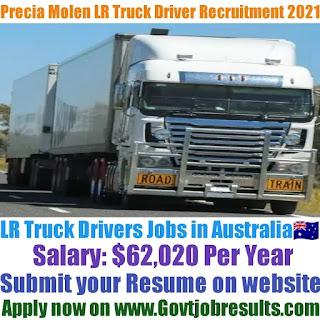Precia Molen LR Truck Driver Recruitment 2021-22