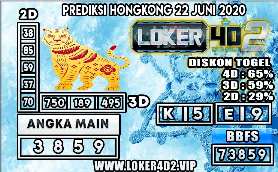 PREDIKSI TOGEL HONGKONG LOKER4D2 22 JUNI 2020
