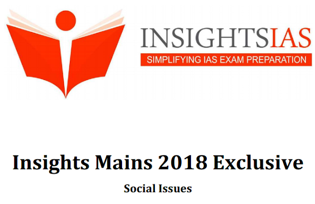 Insights 2018 Mains Exclusive Social Issues