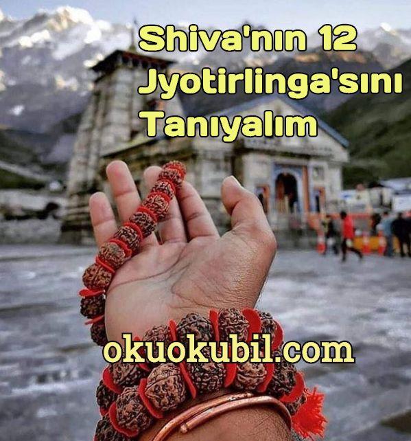 Shiva'nın 12 Jyotirlinga'sını Tanıyalım