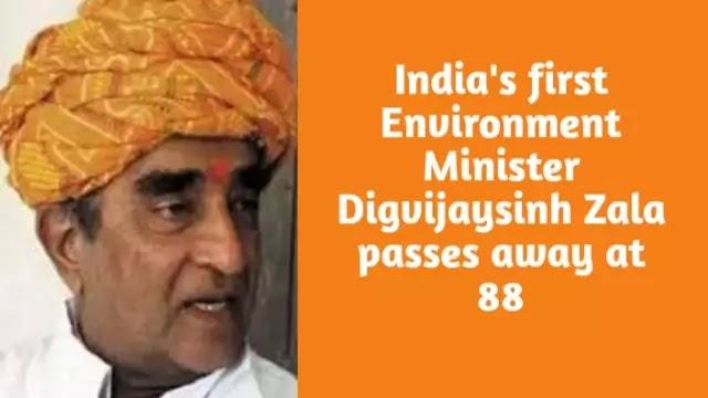 India's first Environment Minister Digvijaysinh Zala passes away at 88