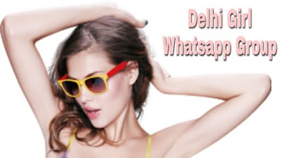 delhi girl whatsapp group