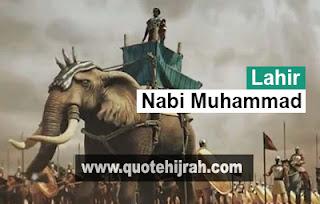 Pada tanggal lahir Nabi Muhammad 12 Rabiul Awal atau 20 April 570 Masehi hari Senin, di Kota Makkah. Sejarah nabi muhammad, kisah nabi muhammad saw