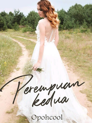 Novel Perempuan Kedua Karya Opohcool PDF