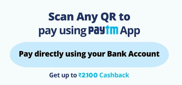 PayTM Scan & Pay Loot – Guaranteed Free ₹30 | Earn ₹2100 PayTM
