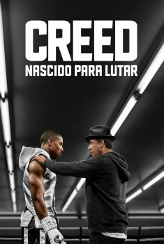 Creed: Nascido para Lutar Torrent - BluRay 720p/1080p Dual Áudio