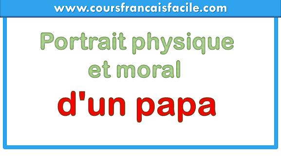 Portrait physique et morald'un papa