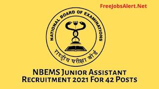 NBEMS Junior Assistant Recruitment 2021 For 42 Posts