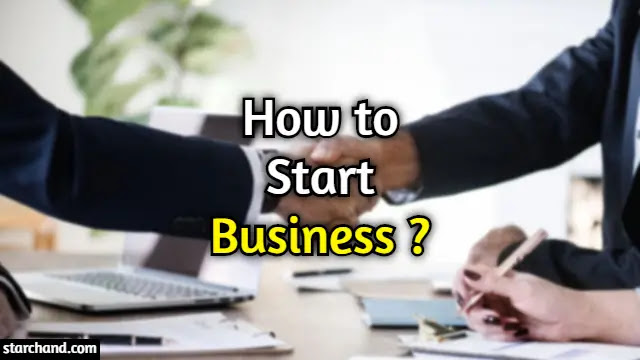 How to Start own Business ?