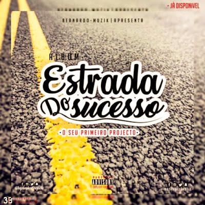 Bernardo Muzik - Estrada Do Sucesso (Álbum)