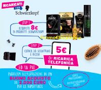 """""""Ricaricati con Schwarzkopf"""" : 5€ di ricarica telefonica come premio certo e vinci un buono acquisto da 2000 euro"""