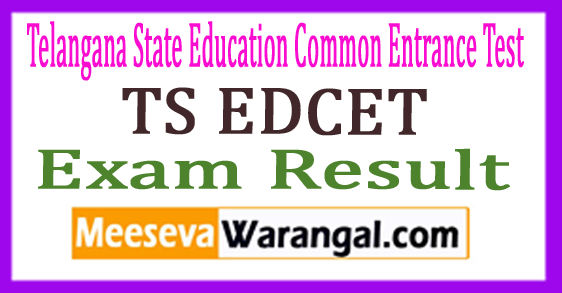 TS Telangana State Education Common Entrance Test EDCET Exam Results 2018