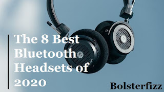 8 Best Bluetooth Headsets of 2020