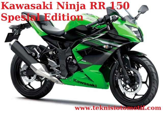Kawasaki Ninja RR 150 Spesial Edition (150 CC,± 30 Jutaan, Fairing)