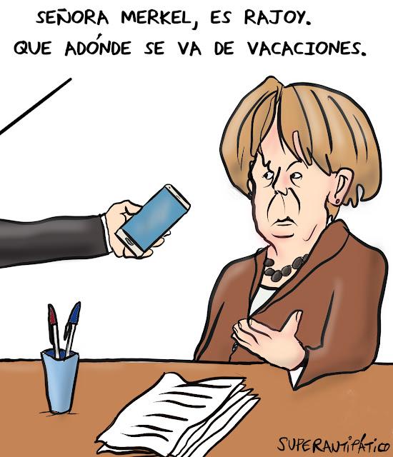 Señora Merkel, es Rajoy. Que adónde se va de vacaciones.