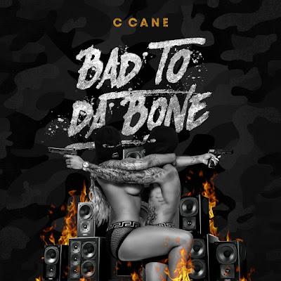 "C Cane - ""Bad To Da Bone"" Video | @OfficialCcane/ www.hiphopondeck.com"