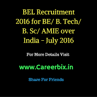 BEL Recruitment 2016 for Deputy Engineer or E-II Grade (Electronics) Vacancies for the BE/ B. Tech/ B. Sc/ AMIE – Electronics and Communications Engineering Candidates Over India in July 2016