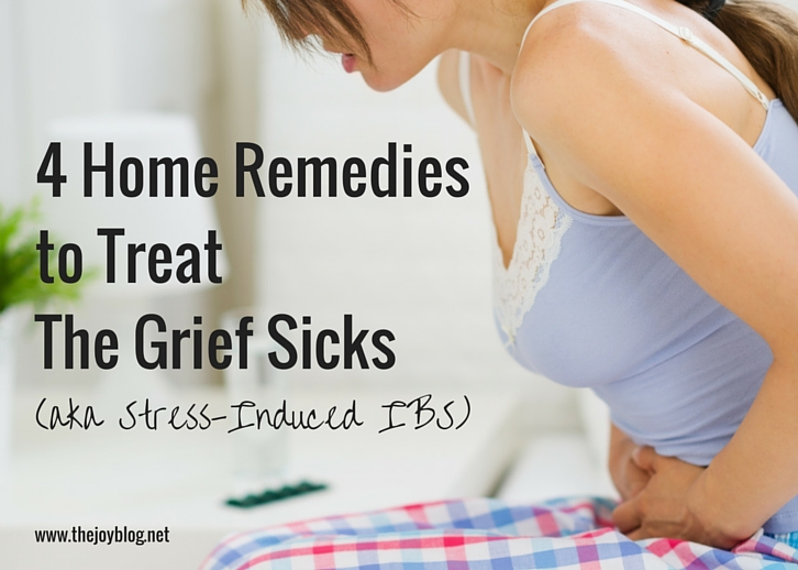 4 Home Remedies to Treat the Grief Sicks // www.thejoyblog.net
