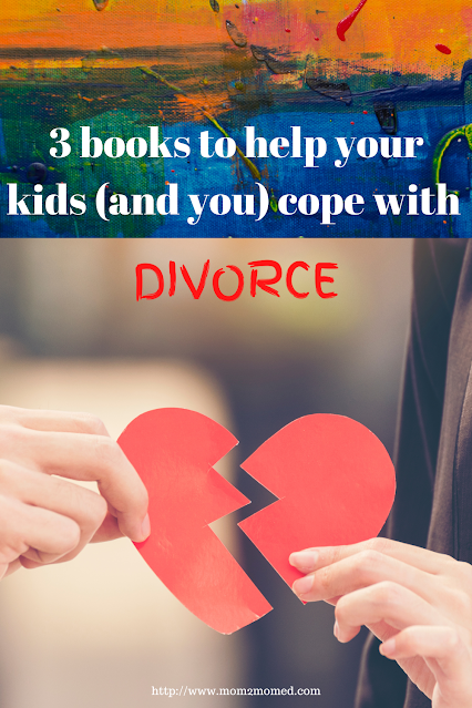 3 books to help your kids (and you) cope with divorce