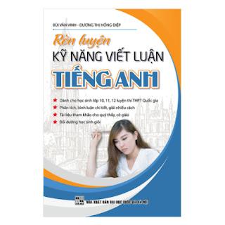 Rèn Luyện Kỹ Năng Viết Luận Tiếng Anh ebook PDF EPUB AWZ3 PRC MOBI