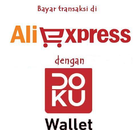 Mudahnya Bayar Transaksi di Aliexspress dengan Doku Wallet - Dunia Qtoy