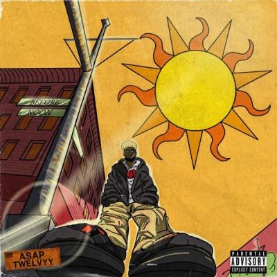 A$AP Twelvyy - Before Noon (2020) - Album Download, Itunes Cover, Official Cover, Album CD Cover Art, Tracklist, 320KBPS, Zip album