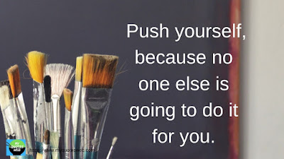 Best Inspirational Quotes - Push yourself, because