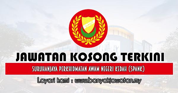 Jawatan Kosong 2019 di Suruhanjaya Perkhidmatan Awam Negeri Kedah (SPANK)