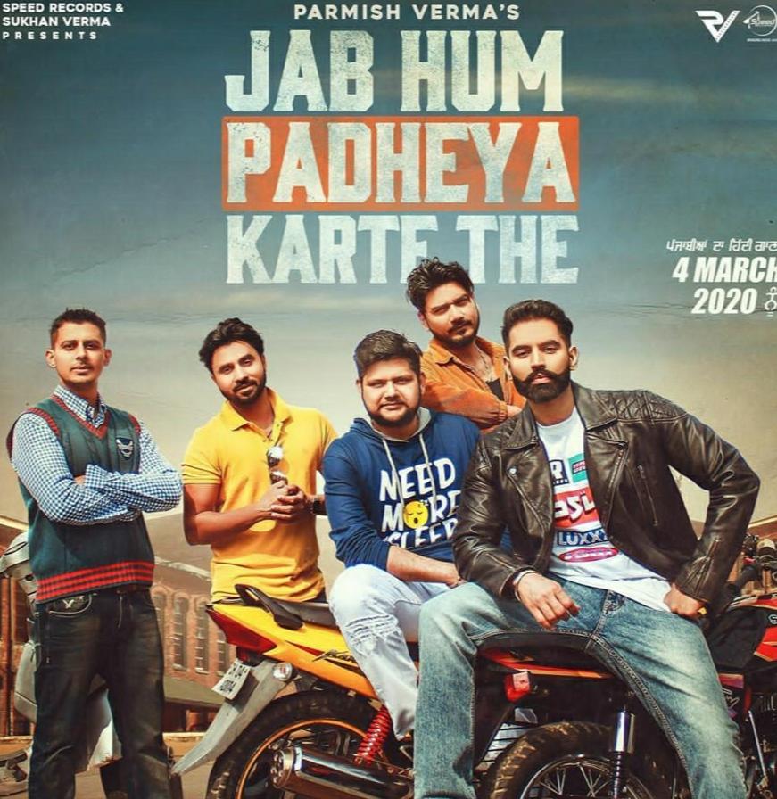 Jab hum padheyya karte the lyrics - Parmish Verma