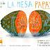 💡 TALLERES VERANO LA MESA PAPAYA 7jul-1sep'16