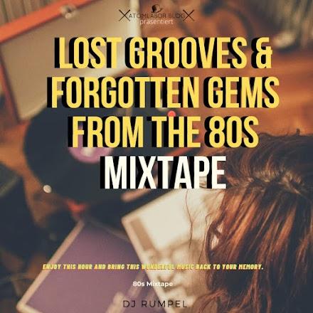 Vergessene Grooves & Juwelen aus den 80ern Mixtape | Mixtape zum Wochenende von DJ RumpeL