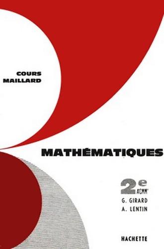 Cours Maillard. Mathématiques. Classes de Seconde