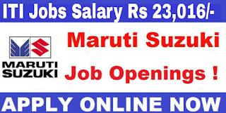 ITI Jobs In Maruti Suzuki Registration For Apprentice, TW, CW Salary Rs 23,016/- Per Month