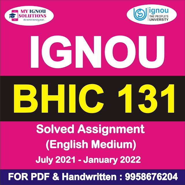 BHIC 131 Solved Assignment 2021-22