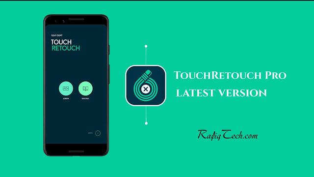 تحميل  أحدث إصدار Touchretouch Pro لأجهزة الأندرويد