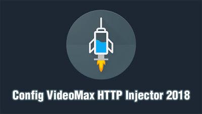 Pengaturan HTTP Injector untuk Videomax