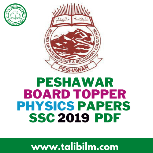 Peshawar Board Topper Physics Papers SSC