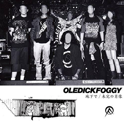 [Single] OLEDICKFOGGY – 地下で/未完の肖像 (2015.12.16/MP3/RAR)