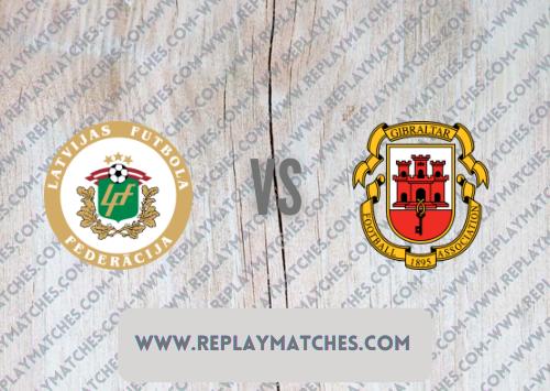 Latvia vs Gibraltar -Highlights 01 September 2021